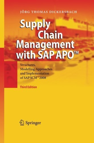 Supply Chain Management with SAP APOTM: Structures, Modelling Approaches and Implementation of SAP SCMTM 2008 by J????rg Thomas Dickersbach (2014-11-23) par J????rg Thomas Dickersbach