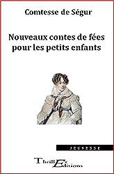 Nouveaux contes de fées pour les petits enfants (French Edition)