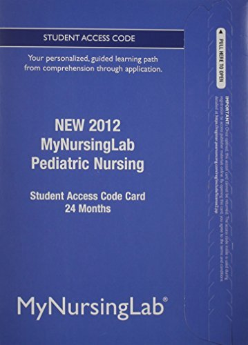 NEW MyNursingLab -- Access Card -- for Pediatric Nursing (24-month access) by Pearson Education (2012-07-16)