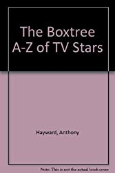 The Boxtree A-Z of TV Stars