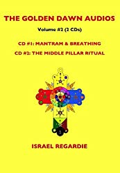 Golden Dawn Audios Vol. 2: Mantram/Breathing/Middle Pillar Ritual by Israel Regardie (2008-08-01)