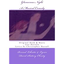 Glamorous Night: A Musical Play - Libretto - Revised