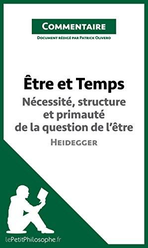 etre-et-temps-de-heidegger-necessite-structure-et-primaute-de-la-question-de-letre-commentaire-compr