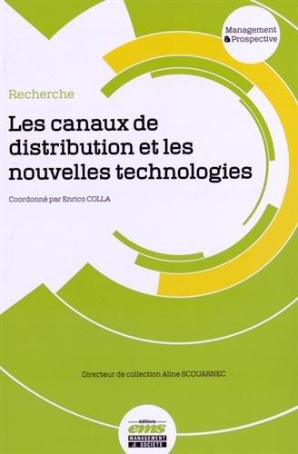 Les canaux de distribution et les nouvelles technologies