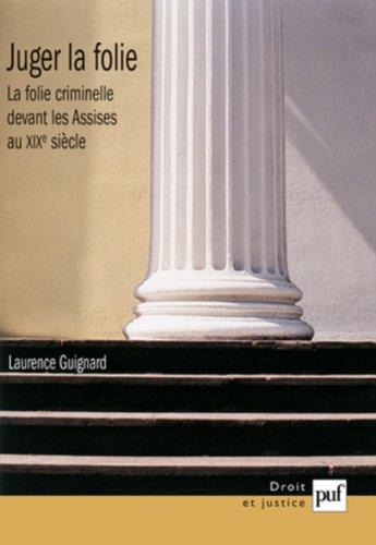 Juger la folie par Laurence Guignard