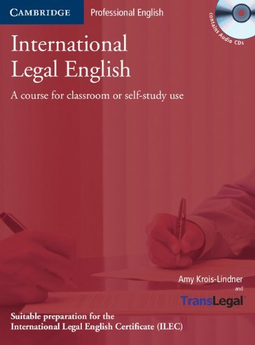 International Legal English Student's Book with Audio CDs (3): A Course for Classroom or Self-Study Use (Cambridge Professional English) by Amy Krois-Lindner (2006-07-17)