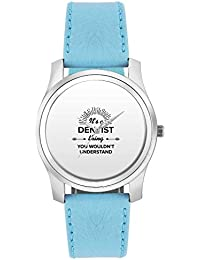 BigOwl It's A Dentist Thing You Won't Get It | Best DENTIST Gift Fashion Watches For Girls - Awesome Gift For...