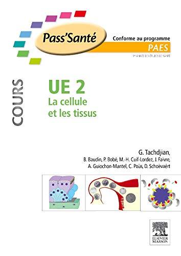 UE 2 - La cellule et les tissus - Cours par Gérard Tachdjian