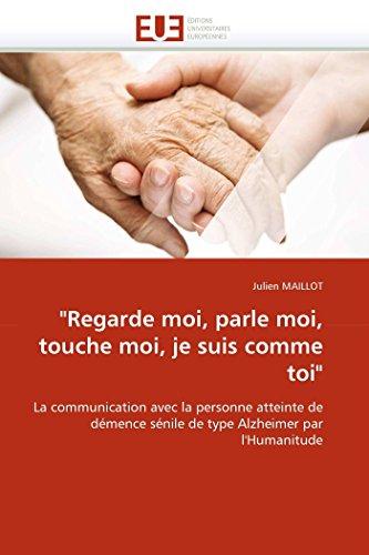 regarde moi, parle moi, touche moi, je suis comme toi par Julien MAILLOT