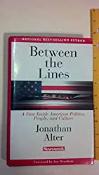 Title: Between the Lines A View Inside American Politics