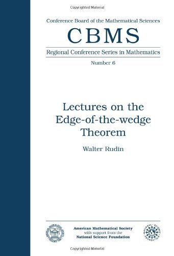 Lectures on the Edge-of-the-wedge Theorem (Cbms Regional Conference Series in Mathematics, Band 6)