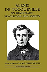 Alexis de Tocqueville on Democracy, Revolution, and Society (Heritage of Sociology Series) (Heritage of Society S.)