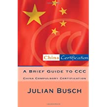A Brief Guide to CCC: China Compulsory Certification