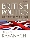 British Politics: Continuities and Change by Dennis Kavanagh (2000-08-31)