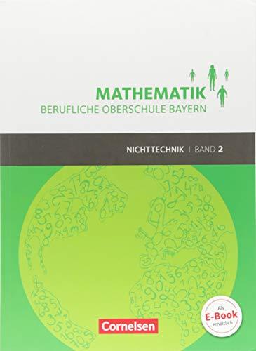 Mathematik - Berufliche Oberschule Bayern - Nichttechnik: Band 2 (FOS/BOS 12) - Schülerbuch mit Webcode