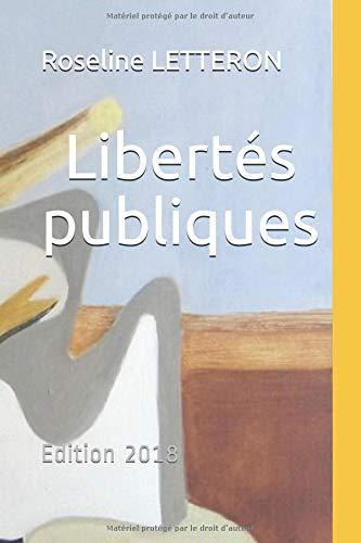 Libertés publiques: Edition 2018 par Roseline LETTERON