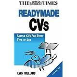 Readymade CVs: Sample CVs for Every Type of Job by Lynn Williams (2000-05-30)