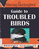 Guide to Troubled Birds[GT Troubled Birds [Hardcover]