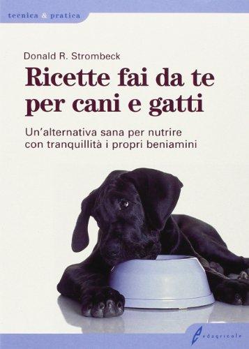 ricette-fai-da-te-per-cani-e-gatti-unalternativa-sana-per-nutrire-con-tranquillita-i-propri-beniamin