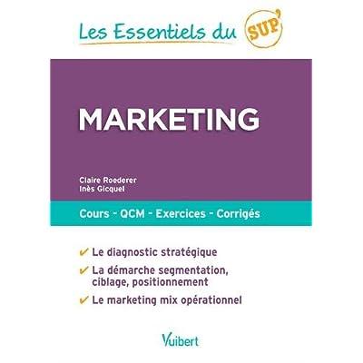 Marketing : Cours - QCM - Entraînement - Corrigés