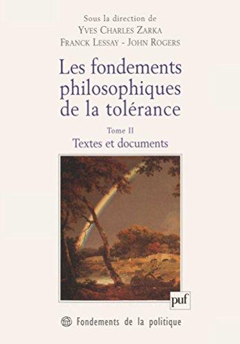Les fondements philosophiques de la tolérance. Tome 2 (Fondements de la politique) par John Rogers