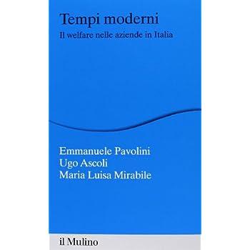 Tempi Moderni. Il Welfare Nelle Aziende In Italia