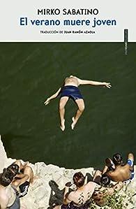 El verano muere joven par Mirko Sabatino