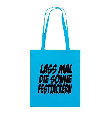Comedy Bags - LASS MAL DIE SONNE FESTTACKERN - Jutebeutel - lange Henkel - 38x42cm - Farbe: Schwarz / Pink Hellblau / Schwarz