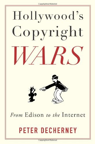 Hollywood's Copyright Wars: From Edison to the Internet (Film and Culture Series) by Peter Decherney (2013-09-03) par Peter Decherney