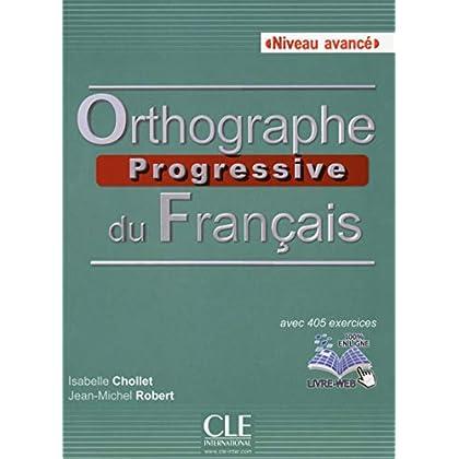 Orthographe progressive du français : Niveau avancé (CD inclus)