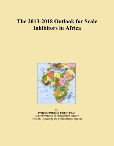 the-2013-2018-outlook-for-scale-inhibitors-in-africa