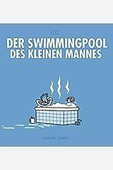 Der Swimmingpool des kleinen Mannes: heldentage 2.0 Taschenbuch