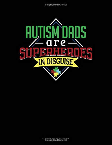 Autism Dads Are Superheroes In Disguise: Cornell Notes Notebook por Jeryx Publishing