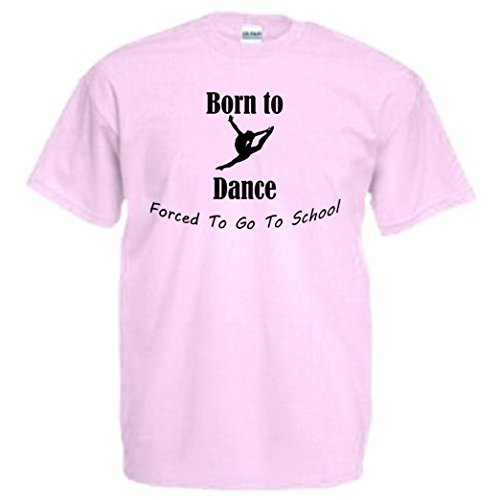 Kids Born To Dance Forced To Go To School - Leap funny T-Shirt, Ages 5-15, Various colours