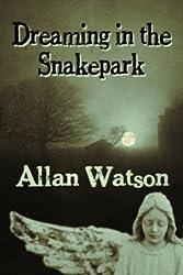 Dreaming in the Snakepark