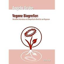 Vegane Biografien