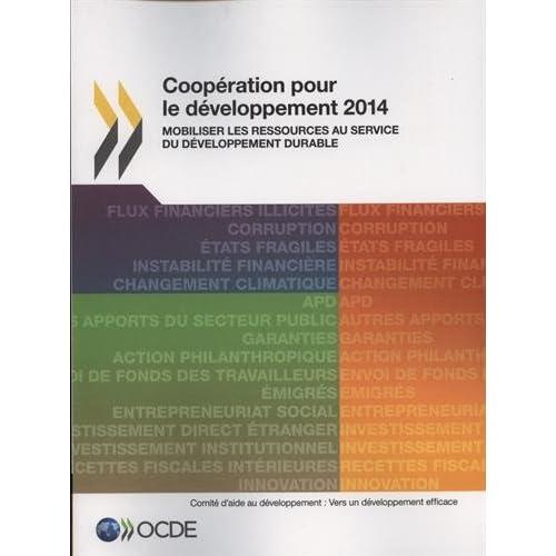 Coopération pour le développement 2014 : Mobiliser les ressources au service du développement durable