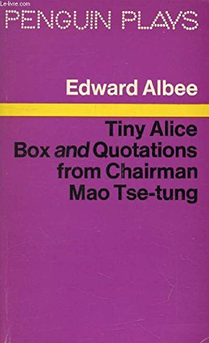 TINY ALICE, BOX, and QUOTATIONS FROM CHAIRMAN MAO TSE-TUNG