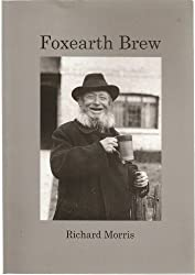 Foxearth Brew: The History of an East Anglian Brewery