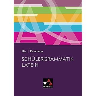 Grammatiken I / Schülergrammatik Latein