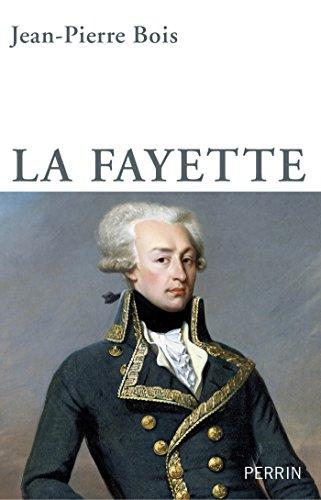 La Fayette (Biographie)