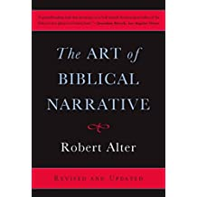 The Art of Biblical Narrative (English Edition)