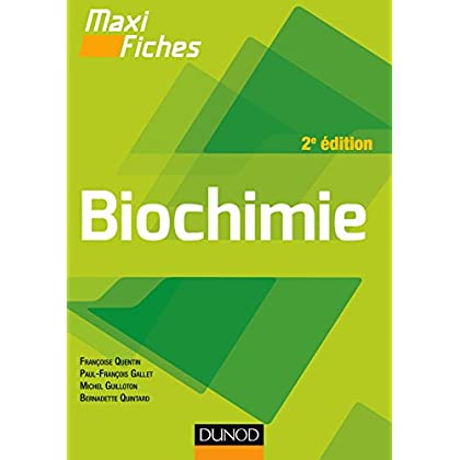 Maxi fiches - Biochimie - 2e éd. : en 84 fiches