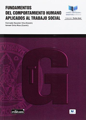 Fundamentos del Comportamiento Humano Aplicados Al Trabajo Social por C. / I. ORTIZ RIOS, EDS. NAVALON VILA