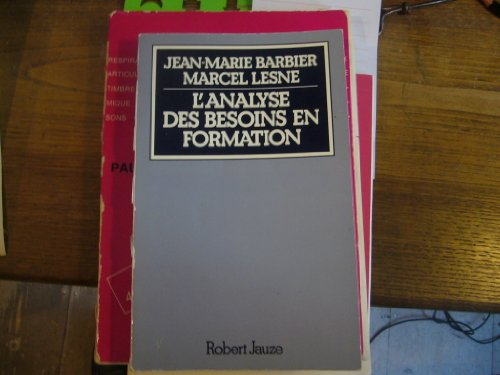L'analyse des besoins en formation (French Edition)