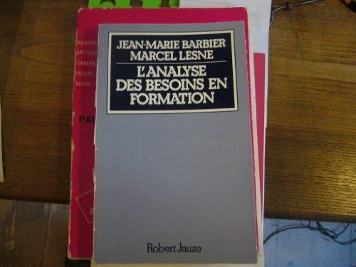 L'analyse des besoins en formation par Jean Marie Barbier