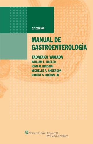 Manual de gastroenterología por Tadataka Yamada