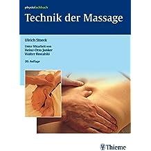 Technik der Massage: Kurzlehrbuch (Physiofachbuch)