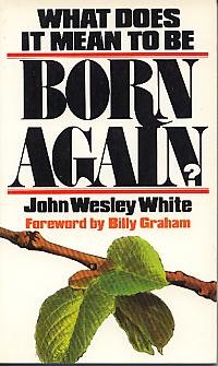 What does it mean to be born again (Dimension books)