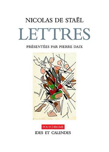 Nicolas de Staël. Lettres et dessins (N...